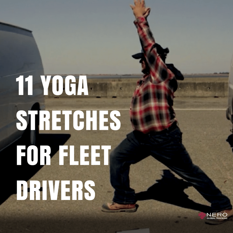 11 Yoga Stretches for Healthy Fleet Drivers